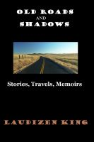 Cover for 'Old Roads and Shadows'