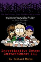 Cover for 'CustardQuest III - The Real-Life, True Treasure-Hunt Game'