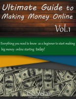 Ultimate Guide To Making Money Online: Everything you need to know as a beginner