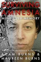 Cover for 'Surviving Amnesia – Mind Over Memory'