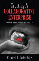 Cover for 'Creating A Collaborative Enterprise'