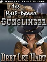 Cover for 'The Half-Breed Gunslinger'