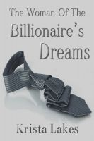 Cover for 'The Woman of the Billionaire's Dreams'
