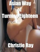 Cover for 'Asian Way of Turning Eighteen'
