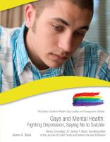 Cover for 'Gays and Mental Health: Fighting Depression, Saying No to Suicide'