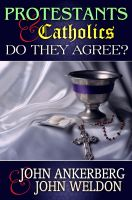 Cover for 'Protestants and Catholics: Do They Now Agree'