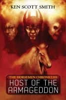 Cover for 'Host of the Armageddon (The Horsemen Chronicles Book 1)'