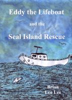 Cover for 'Eddy the Lifeboat and the Seal Island Rescue'