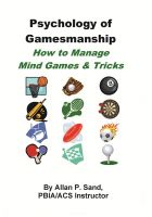 Cover for 'Psychology of Gamesmanship - How to Manage Mind Games and Tricks'