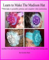 Cover for 'Learn To Make The Madison Hat'