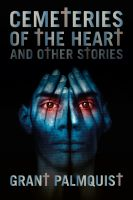 Cover for 'Cemeteries of the Heart and Other Stories'