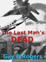 Cover for 'The Last Man's Dead'