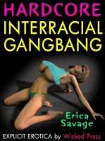 Erica Savage - Hardcore Interracial Gangbang!