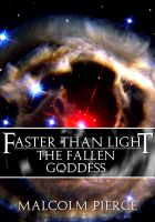 Cover for 'Faster Than Light: The Fallen Goddess'