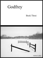 Cover for 'Godfrey: Book Three'