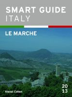 Cover for 'Smart Guide Italy: Le Marche'