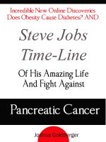 Cover for 'Incredible New Online Discoveries Does Obesity Cause Diabetes? AND Steve Jobs Time-Line Of His Amazing Life And Fight Against Pancreatic Cancer'