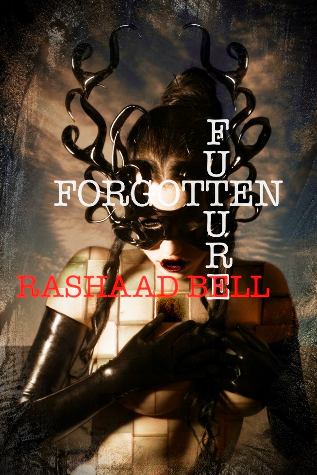 Rashaad Bell - Forgotten Future Anthology