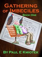Cover for 'Gathering of Imbeciles: Book One'