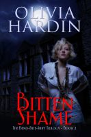 Cover for 'Bitten Shame (Book 2 of the Bend-Bite-Shift Trilogy)'