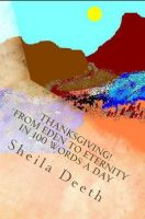 Cover for 'Thanksgiving! From Eden to Eternity in 100 words a day'