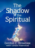 Cover for 'The Shadow of the Spiritual'