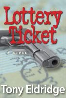 The Lottery Ticket by Tony Eldridge