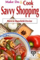 Cover for 'Make Do & Cook: Savvy Shopping'