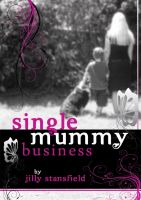 Cover for 'Single Mummy Business'