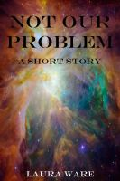 Cover for 'Not Our Problem'