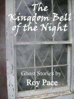 Cover for 'The Kingdom Bell of the Night'