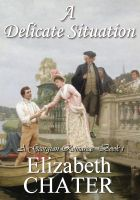 Cover for 'A Delicate Situation (Book I)'