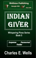 Cover for 'Indian Giver (Whispering Pines Book 5)'