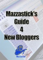 Cover for 'Mazzastick's Guide 4 New Bloggers'