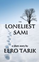 Cover for 'The Loneliest Sami'