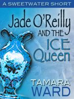 Cover for 'Jade O'Reilly and the Ice Queen (short story)'