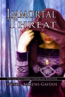 Cover for 'Immortal Threat, Book 1 of The Immortal Karma Chronicles'