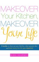 Cover for 'Makeover Your Kitchen, Makeover Your Life!'