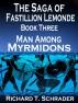 Man Among Myrmidons by Richard T. Schrader