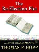 Cover for 'The Re-Election Plot'