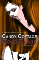Cover for 'Candy Cottage (Part 1 of The Candy Box)'