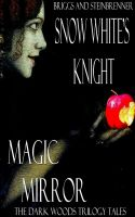 Cover for 'Snow White's Knight and Magic Mirror'