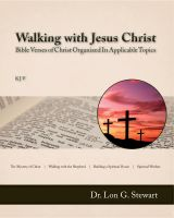 Cover for 'Walking with Jesus Christ (Bible Verses of Christ Organized In Applicable Topics)'