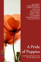 Julie Bozza - A Pride of Poppies: Modern GLBTQI fiction of the Great War