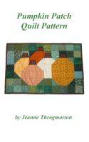 Cover for 'Pumpkin Patch Quilt Pattern'