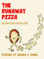 Cover for 'The Runaway Pizza (Digital Edition)'