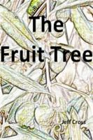 Cover for 'The Fruit Tree'