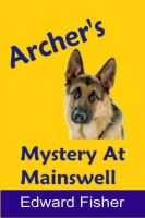 Cover for 'Archer's Mystery At Mainswell'