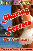 Cover for 'Sharing Secrets On Vice Islet - Taboo Club Universe (brother sister incest family sex)'