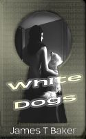 Cover for 'White Dogs'
